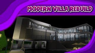 (I'M BACK!) | ROBLOX | Bloxburg: Modern Villa Rebuild