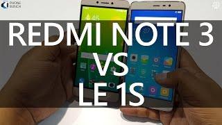 Xiaomi Redmi Note 3 vs LeEco Le 1s: Quick Comparison