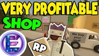 VERY Profitable Shop RP - Pawnshop we buy your stuff - Bits and bobs store - Unturned RP