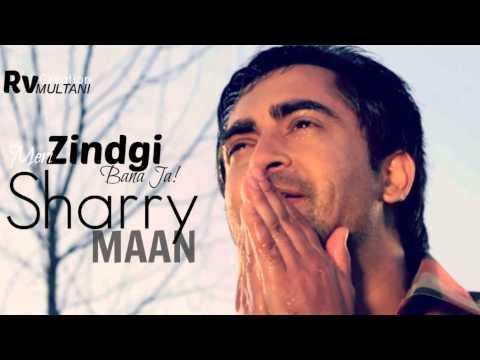 Xxx Mp4 Sharry Mann Meri Zindgi Ban Ja Ishq Garaari Punjabi Movie Songs 3gp Sex