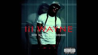 Lil Wayne - 'She Will' feat. Drake [Audio]