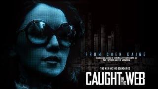 Drama - CAUGHT IN THE WEB - TRAILER | Gao Yuanyuan, Yao Chen, Mark Chao