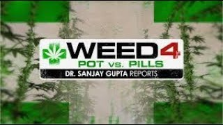Full CNN Documentary Weed Part 4 with Dr. Sanjay Gupta!