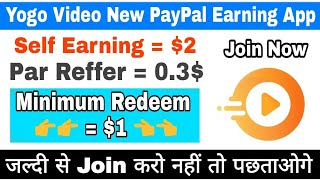 Yogo Video New PayPal Cash Earning App   Daily Earn $8 to $10