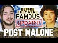 POST MALONE - BEFORE THEY WERE FAMOUS - UPDATED