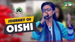 Journey of Oishi | Shera Kontho 2017 | Season 6 | Channel i TV