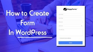 How To Make A Form In WordPress with HappyForms Plugin