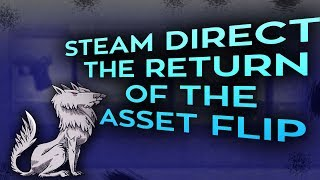 Steam Direct: The return of the Asset Flip