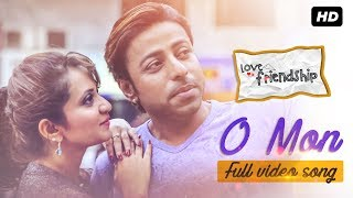 O Mon   Love Via Friendship   Full Video Song   Md. Irfan   Samrat   Parijat   Pijush   SVF Music
