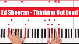 Thinking Out Loud Ed Sheeran Piano Tutorial - INSTRUMENTAL