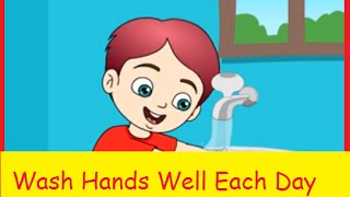 Wash Hands Well Each Day I Kids Songs and Nursery Rhymes | Kids Rhymes