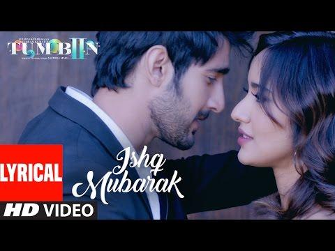 Xxx Mp4 Arijit Singh ISHQ MUBARAK Full Song WIth Lyrics Tum Bin 2 3gp Sex