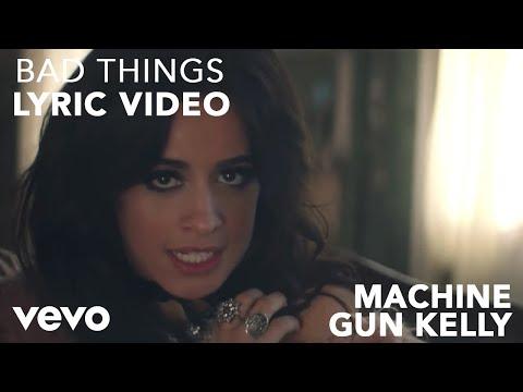 Machine Gun Kelly x Camila Cabello - Bad Things (Lyric Video) Mp3