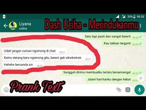 Prank Text Pake Lagu Dash Uchiha - Merindukanmu || Di Larang Keras Baper