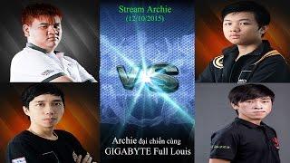 Đại Chiến cùng GIGABYTE Full Louis | Archie - GFL Violet vs SoFM - GFL KOW