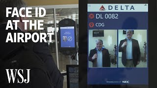 How Facial Recognition Will Get You to Your Gate Faster | WSJ