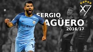 Sergio Agüero - Goals & Skills - 2016/17 HD