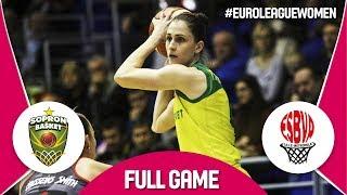 Sopron Basket (HUN) v ESBVA-LM (FRA) - Full Game - EuroLeague Women 2017-18