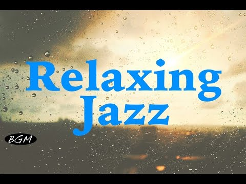 Relaxing Jazz Instrumental Music Background Chill Out Music Music For Relax Work Sleep Study