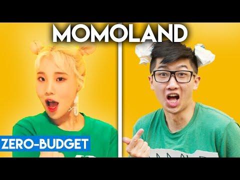 K-POP WITH ZERO BUDGET! (MOMOLAND- Bboom Bboom)
