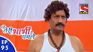 Woh Teri Bhabhi Hai Pagle - Episode 95 - 26th May, 2016