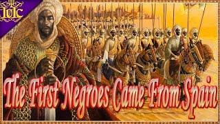 The Israelites: IUIC Baltimore: The First Negros Came From Spain