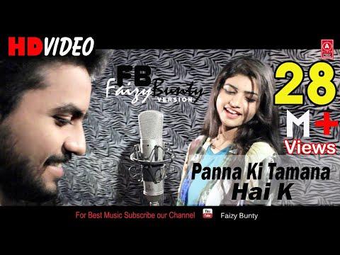 Xxx Mp4 Panna Ki Tamanna Hai Ki Heera Remix Faizy Bunty Moni Rendition Best Cover 2018 3gp Sex