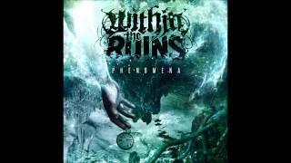 Within The Ruins - Ataxia (Parts 1, 2, 3)