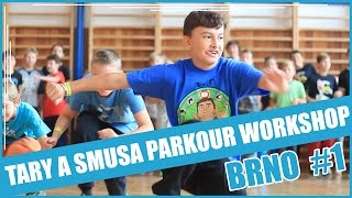 TARY A SMUSA PARKOUR WORKSHOP EP. 2 | BRNO #1