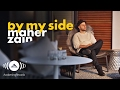Download Lagu Maher Zain - By My Side | ماهر زين (Official Lyrics 2016)