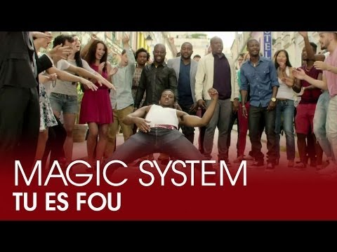 Magic System - Tu es fou (Clip Officiel)