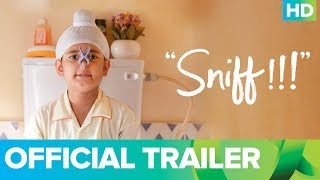 Sniff - Official Trailer | Amole Gupte | Sunny Gill | Trinity Pictures