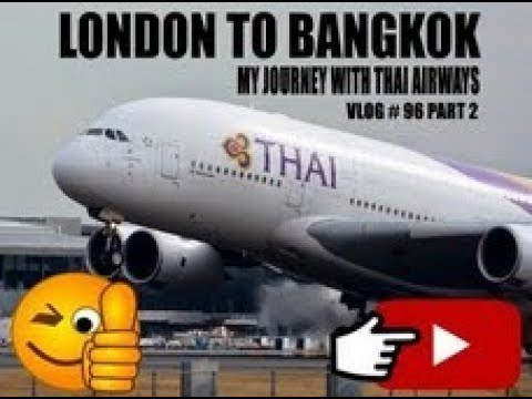 Xxx Mp4 London To Bangkok My Journey With Thai Airways A380 3gp Sex