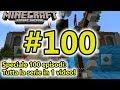 Minecraft - Speciale 100 episodi! - Tutta la serie in 1 solo video! - Android - (Salvo Pimpo's)