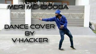 Zara Tasveer se Tu || Dance Cover || V-Hacker  || 2017 ||