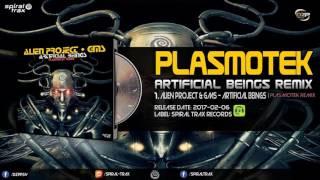Alien Project & G.M.S - Artificial Beings (Plasmotek Remix)