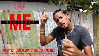 Remember Me - Feat KG, Rassi, Don Kelon, Christian Ramirez & Kyle