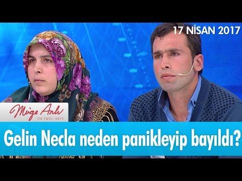 Gelin Necla neden panikleyip bayıldı? - Müge Anlı ile Tatlı Sert 17 Nisan 2017 - atv