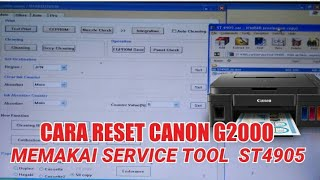 CARA RESET CANON G2000 MEMAKAI SERVICE TOOL ST 4905, How to fix G2000 blinking 7 times the ink  ....