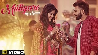 Mutiyare - Neevo feat. Kay Ess | 4K Video | Music Berg Records | Latest Punjabi Songs 2016