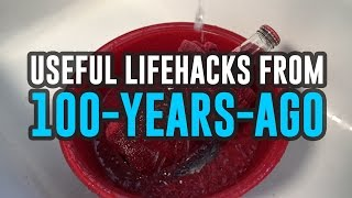 100-Year-Old Life Hacks You Didn