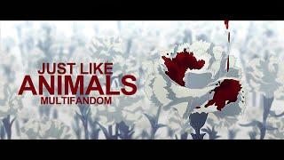 just like animals [multifandom] amv