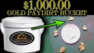 $1,000.00 Gold Paydirt - Unclassified Nugget Bucket from Lynch Mining