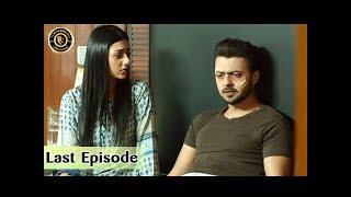 Tumhare Hain Last Episode 26 - 27th August 2017 - Top Pakistani Drama
