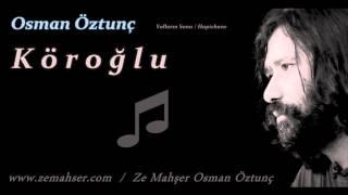 Köroğlu (Osman Öztunç)