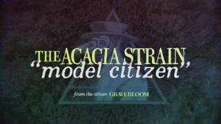 The Acacia Strain  Model Citizen