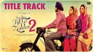 Nikka Zaildar 2 (Title Track)   Karamjit Anmol, Ammy Virk, Sonam Bajwa, Wamiqa Gabbi   Punjabi Songs