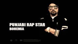 Bohemia - Punjabi Rap Star   Full Audio   Punjabi Songs