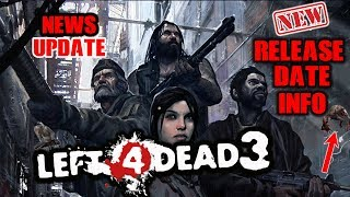 LEFT 4 DEAD 3 GAMEPLAY + NEW CHARACTERS , RELEASE DATE CONFIRMED NEW 2018 RELEASE FOR PS4 /XBOXONE