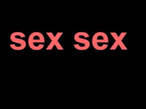 sex sex ...